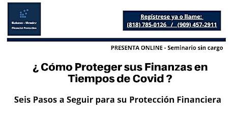 ¿Cómo proteger sus Finanzas en Tiempos de COVID? tickets