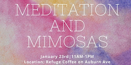 Meditation and Mimosas: Sit Down Saturday Wellness Event tickets