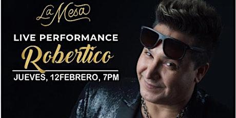 """ROBERTICO"" LA MESA MIAMI tickets"