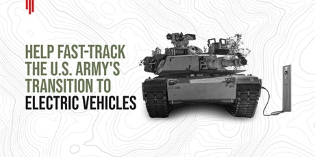 Help Fast-Track the U.S. Army's Transition to Electric Vehicles tickets