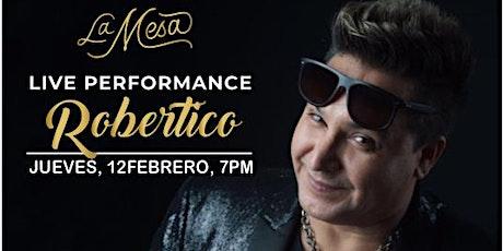 "ROBERTICO"" LA MESA MIAMI tickets"