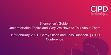 Silence Isnt Golden Uncomfortable Topics and Why We Have to Talk About Them tickets