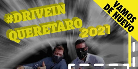 DriveIn Querétaro-Enero 2021 boletos