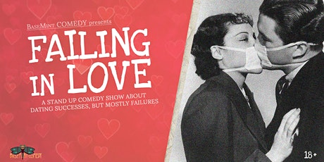 Failing in Love - stand up comedy in English about dating failures tickets