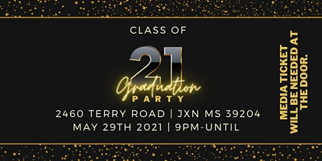 2021 Graduation Party tickets