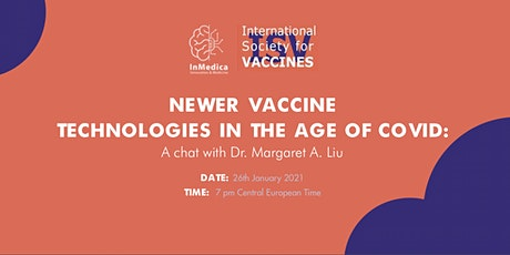 Newer vaccine technologies in the age of COVID: a chat with Dr.Margaret Liu tickets
