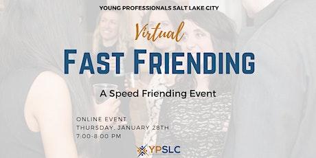 Fast Friends: A VIRTUAL SPEED FRIENDING EVENT tickets