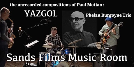 Phelan Burgoyne Trio: The Unrecorded Paul Motian entradas