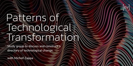 Patterns of Technological Transformation tickets