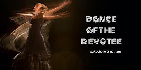 Dance of the Devotee tickets