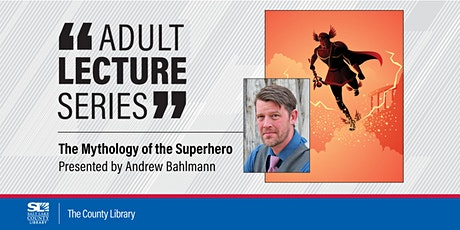Virtual Adult Lecture: The Mythology of the Superhero tickets