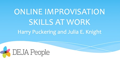 Online Improvisation Skills at Work: Creativity tickets