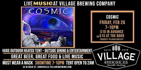 COSMIC @Village Brewing Company! tickets