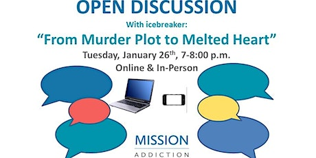 Mission Addiction Open Support Meeting & Discussion tickets