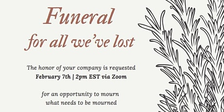Funeral for all we've lost tickets