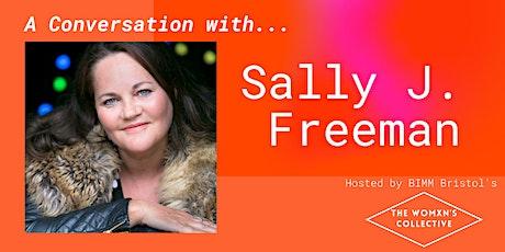 In Conversation with Sally J. Freeman tickets