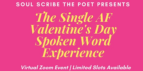 The Single AF Valentine's Day Spoken Word Experience tickets