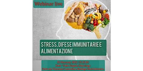 Stress, difese immunitarie e alimentazione biglietti