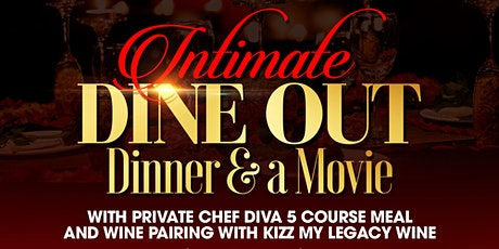 Intimate Dine Out Dinner and a Movie tickets