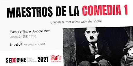 """charla """"Maestros de la comedia 1: Chaplin, humor universal y atemporal"""" entradas"""