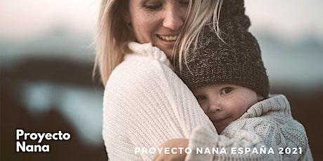 """Proyecto Nana España 2021 - """"Todas las familias necesitan una nana"""" entradas"""