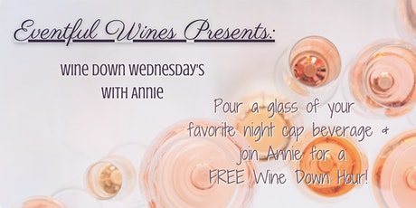 Eventful Wines WINE Down Wednesday tickets