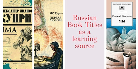 Russian Book Titles As a Learning Source tickets