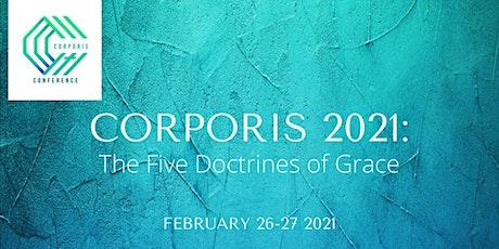 CORPORIS 2021: The Five Doctrines of Grace tickets