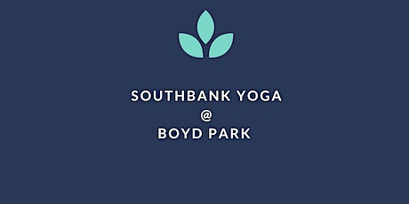 Wednesday Yoga @ Boyd Park (Free/Donation) tickets