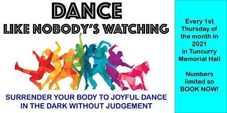 DANCE LIKE NOBODY'S WATCHING! tickets