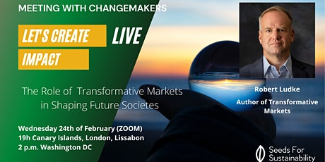 The Role of  Transformative Markets in Shaping Future Societies tickets
