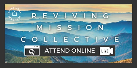 FREE Reviving Mission Collective - ONLINE January 25 at 5:30 PM tickets