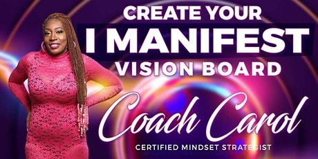 I Manifest Vision Board tickets