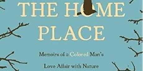 Natural Voices Book Club: The Home Place tickets