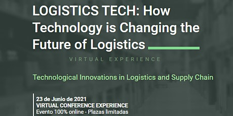 LOGISTICS TECH, HOW TECHNOLOGY IS CHANGING THE FUTURE OF LOGISTICS tickets