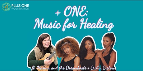 +ONE: Music for Healing Concert !! tickets
