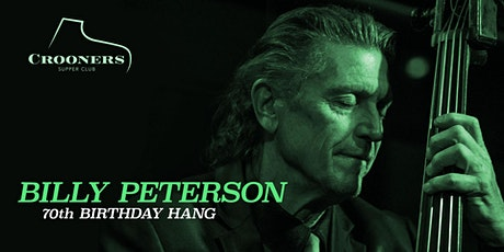 Billy Peterson's 70th Birthday Hang - Dunsmore Room tickets