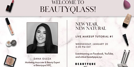 BeautyQlass: Live Makeup Tutorial | New Year, New Natural tickets