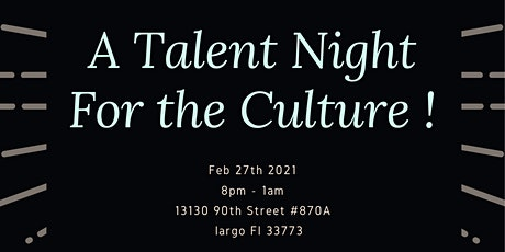 A Talent Night for The Culture ✊ tickets