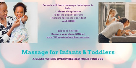 The Overwhelmed Mom's Guide to Infant & Toddler Massage (4 Class Package) tickets