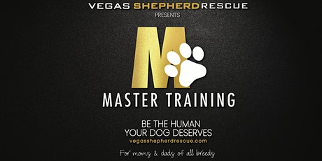 Master Training - Be The Human Your Dog Deserves tickets