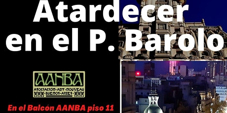 PRESENCIAL Pal. BAROLO experiencia Atardecer Italiano en el balcón piso 11° entradas