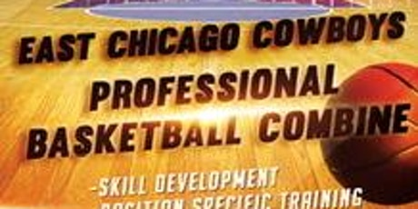East Chicago Cowboys Basketball Combine tickets