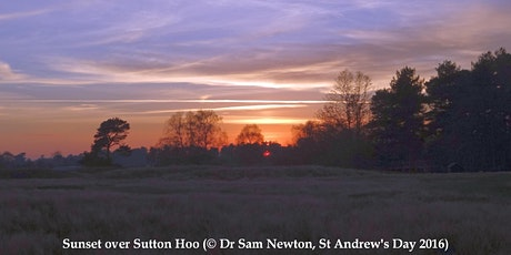 The Forgotten  Soundscape of Sutton Hoo - with Dr Sam Newton FSA tickets