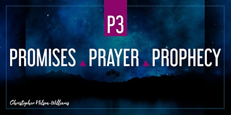 P3: PROMISES | PRAYER | PROPHECY tickets