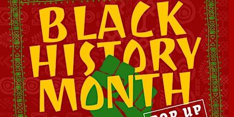 BLACK HISTORY MONTH POP UP SHOP tickets