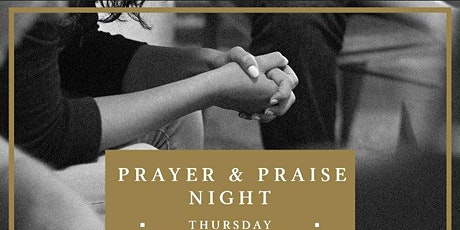 Prayer & Praise Night tickets