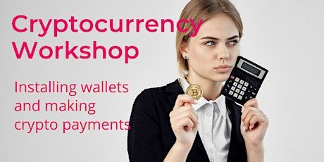 CryptoCurrency Practical Session: Wallets, Exchanges, Transfers tickets