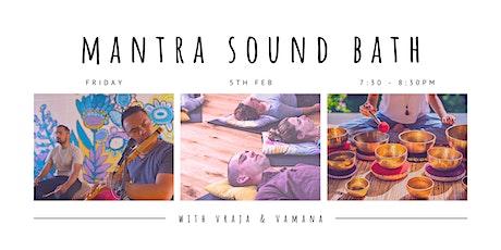 *1 HOUR* Mantra Soundbath Friday, 5th Feb tickets