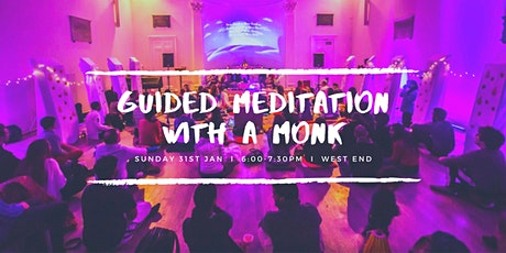 Sunday Guided Meditation with a Monk  |  West End 31st January tickets